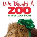 """We Bought A Zoo"" – A Charming & Inspirational Story"