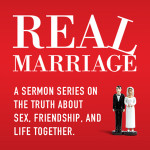 Real Marriage Conference – Session #1: Friend (Not Plural!) With Benefits