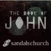 Sandals Church Sermon / Small Group Notes: John 13 – Love & Servanthood